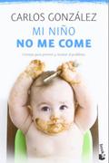 Mi niño no me come (Carlos González)