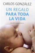 Un regalo para toda la vida (Carlos González)