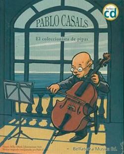 Pablo Casals. El coleccionista de pipas